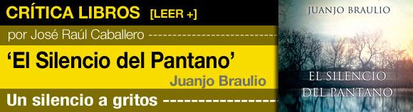 El silencio del Pantano, Juanjo Braulio post image