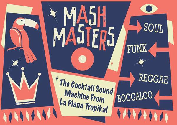 Mash Masters, la coctelera de ritmos, en directo post image
