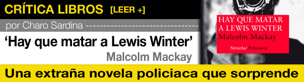 Hay que matar a Lewis Winter, Malcolm Mackay post image