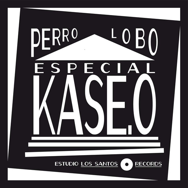 Perrolobo presenta: Especial Kase.O post image