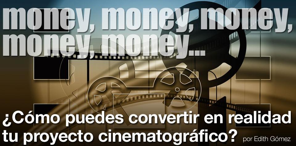 IDEAS PARA FINANCIAR TU PROYECTO CINEMATOGRÁFICO post image