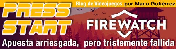 Firewatch, una apuesta arriesgada pero fallida thumbnail