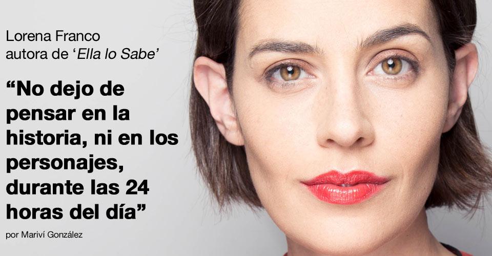 Entrevista Lorena Franco post image