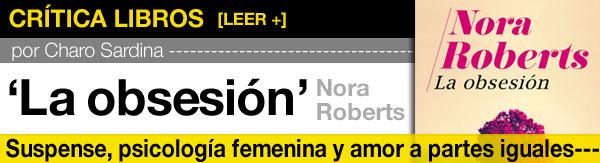 La obsesión, Nora Roberts post image