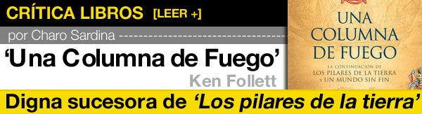 Una columna de fuego, Ken Follett post image