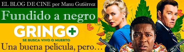Gringo: una buena película, pero… thumbnail