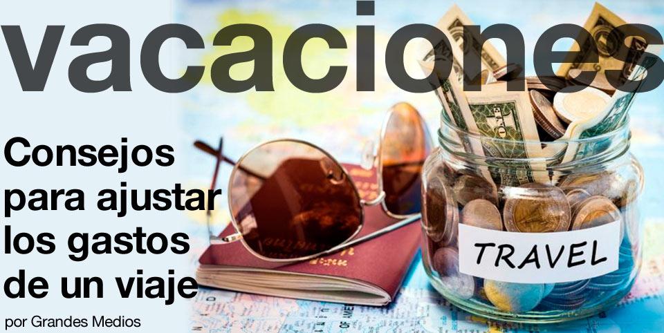 Consejos para ajustar los gastos de viaje post image