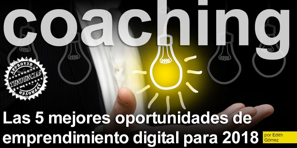 Las 5 mejores oportunidades de emprendimiento digital para 2018 post image