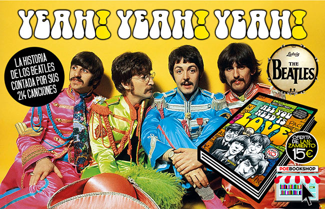 All you need is love, la historia de los Beatles a través de sus canciones