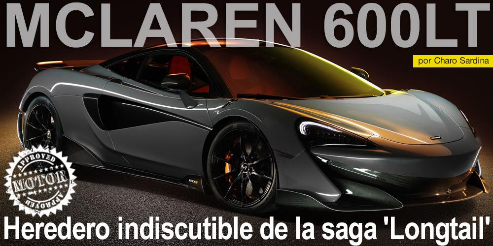 MCLAREN 600LT / Heredero indiscutible de la saga 'Longtail' post image