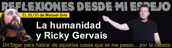 Blog de Tendencias: La humanidad y Ricky Gervais thumbnail