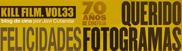 "Blog de cine Javi Cutanda: ""¡Felicidades Fotogramas!"" thumbnail"