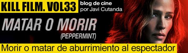Blog de cine: Peppermint, morir o matar de aburrimiento al espectador thumbnail