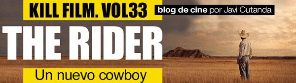Blog de cine 'Kill Film. Vol33': The Rider thumbnail
