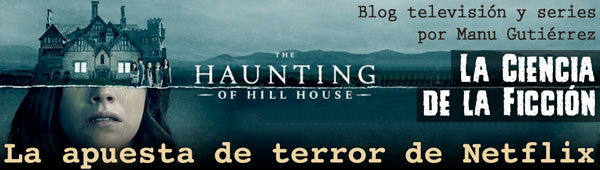 The Haunting of the Hill House, la apuesta por el terror de Netflix thumbnail