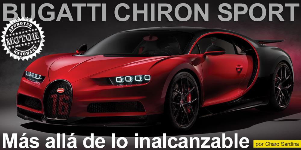 BUGATTI CHIRON SPORT / Más allá de lo inalcanzable post image