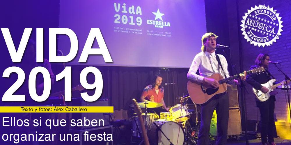 Festival VIDA 2019, ellos si que saben organizar una fiesta post image
