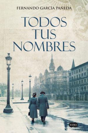 'Todos tus nombres', de Fernando García Pañeda, un éxito literario
