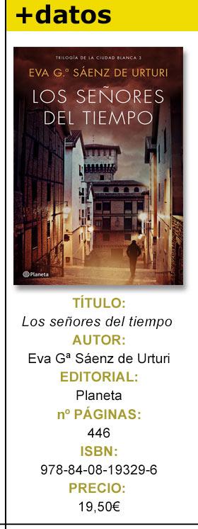 Crítica Literaria de Los señores del tiempo de Eva Gª Sáenz de Urturi