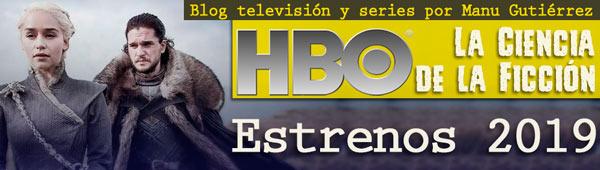 Blog Series Manu Gutiérrez: Todas las novedades de HBO para el 2019 thumbnail