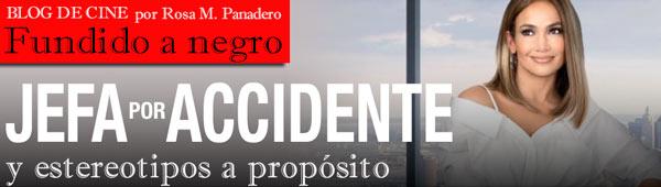 'Jefa por Accidente' y estereotipos a propósito thumbnail
