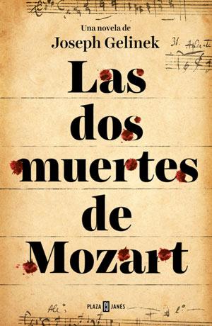 'Las dos muertes de Mozart' de Joseph Gelinek