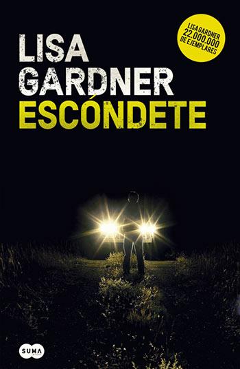 'Escóndete' de Lisa Gardner