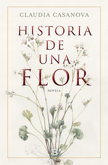'Historia de una flor' de Claudia Casanova