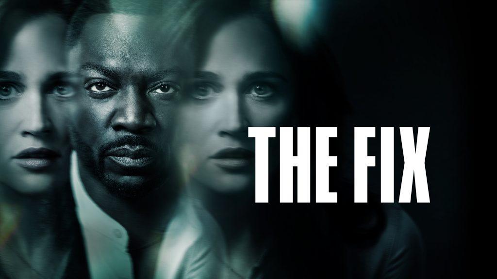 'The Fix', el mejor estreno de mayo para Movistar Series