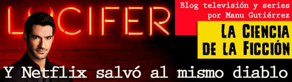 Lucifer, la serie: 'Y Netflix salvó al mismo diablo' thumbnail