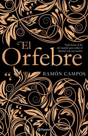 'El Orfebre', de Ramón Campos