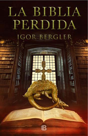 'La Biblia perdida' de Igor Bergler