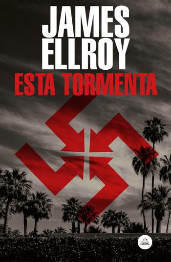 'Esta tormenta' de James Ellroy