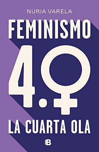 'Feminismo 4.0. La cuarta ola', una nueva etapa del feminismo