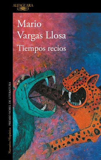 'Tiempo Recios', de Mario Vargas Llosa