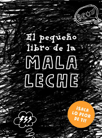 'El pequeño libro de la MALA LECHE', de Lotta Sonninen