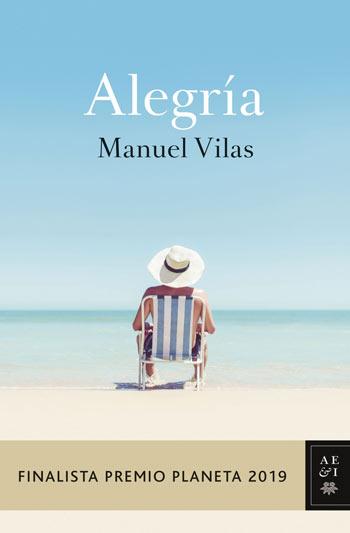 'Alegría', de Manuel Vilas