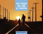 'Un viaje de ida y vuelta', de Pelayo Arango Lara thumbnail
