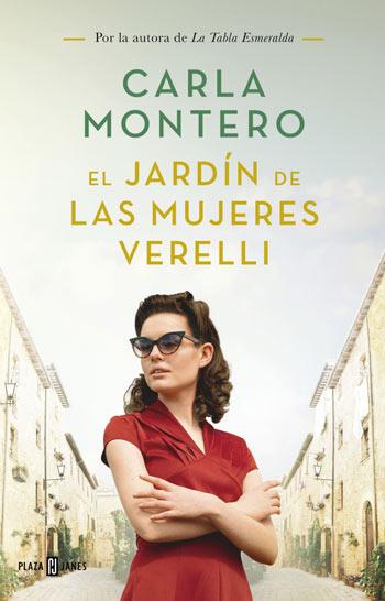 'El jardín de las mujeres Verelli', de Carla Montero