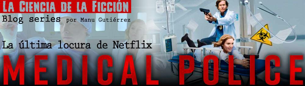 'Medical Police', la última locura de Netflix thumbnail