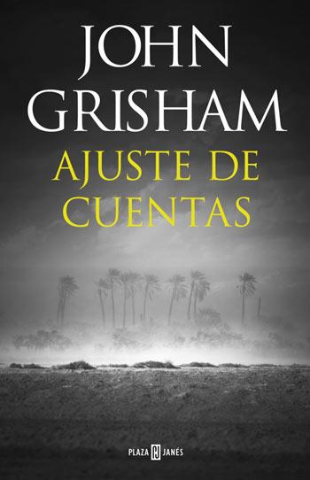 'Ajuste de cuentas', de John Grisham