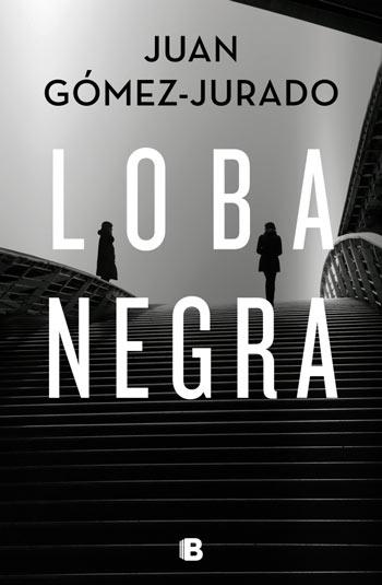 'Loba Negra', de Juan Gómez-Jurado