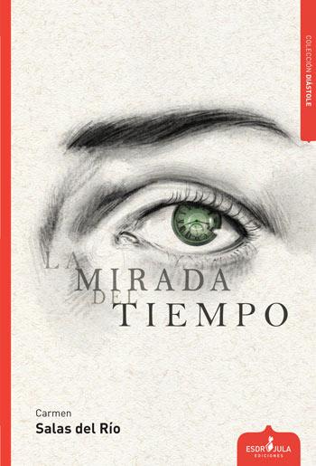 'La mirada del tiempo', de Carmen Salas del Río