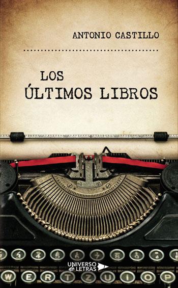 'Los últimos libros', de Antonio Castillo