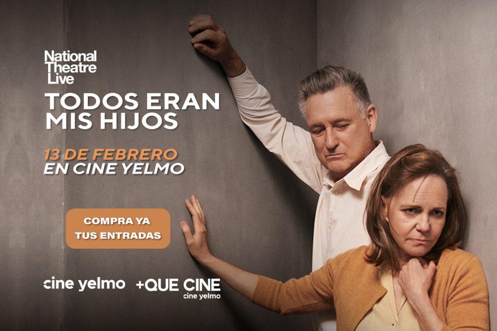 La obra teatral 'Todos eran mis hijos' en exclusiva en Cine Yelmo