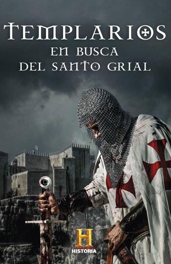 'Templarios. En busca del santo grial', del Canal de Historia
