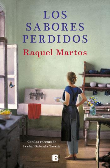 'Los sabores perdidos' de Raquel Martos
