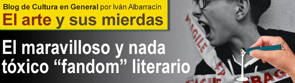 """El maravilloso y nada tóxico """"fandom"""" literario thumbnail"""