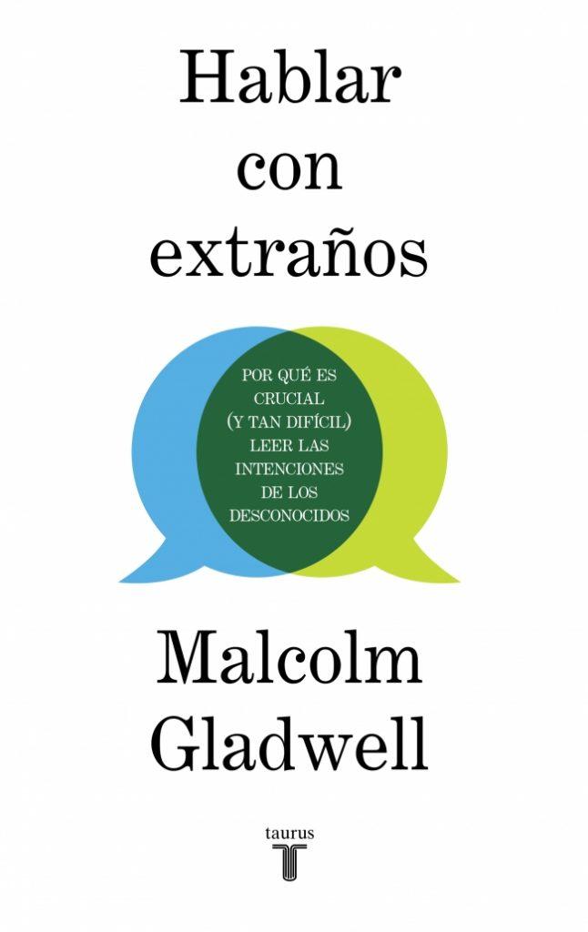 'Hablar con extraños' de Malcolm Gladwell