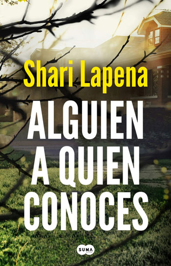 'Alguien a quien conoces', de Shari Lapena